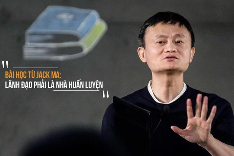 Bài học từ Jack Ma - lãnh đạo phải là nhà huấn luyện
